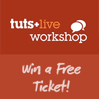 Last Chance to Attend the Tuts+ Live Workshop (and Win a Ticket!)