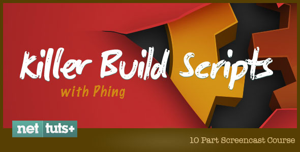 Killer Build Scripts with Phing: Premium Course